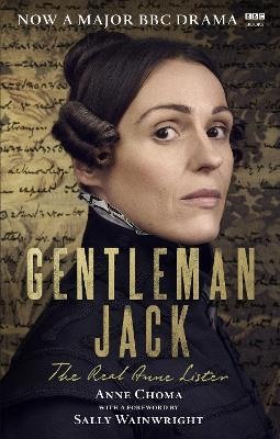 Gentleman Jack: The Real Anne Lister The Official Companion to the BBC Series book