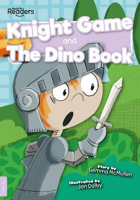 Knight Game and The Dino Book by Gemma McMullen