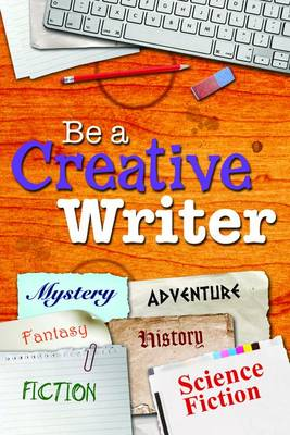 Be a Creative Writer by