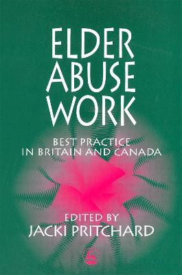 Elder Abuse Work by Jacki Pritchard
