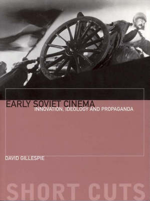 Early Soviet Cinema by David C. Gillespie