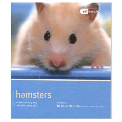 Hamster - Pet Friendly by Anne Mcbride