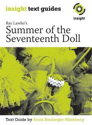 Summer of the Seventeenth Doll by Anica Boulanger-Mashberg