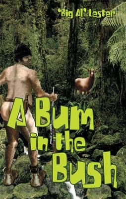 Bum In The Bush book