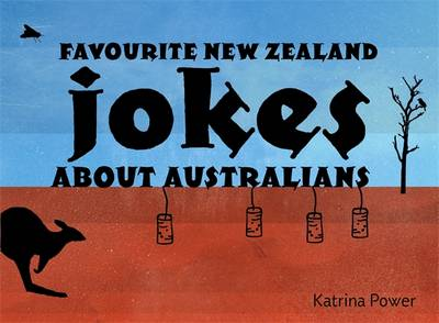 Favourite New Zealand Jokes About Australians book