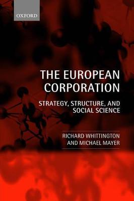 The European Corporation by Richard Whittington