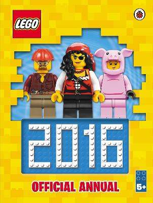 LEGO Official Annual 2016 by Ladybird