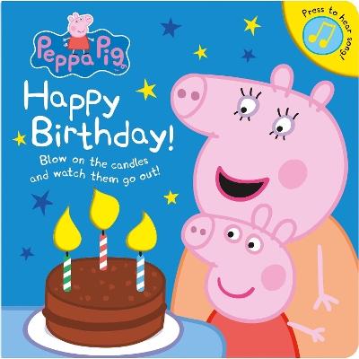 Peppa Pig: Happy Birthday! by Peppa Pig