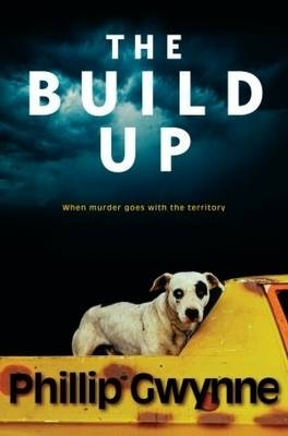 The Build Up by Phillip Gwynne