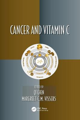 Cancer and Vitamin C by Qi Chen
