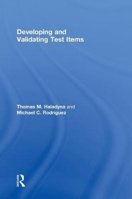 Developing and Validating Test Items book