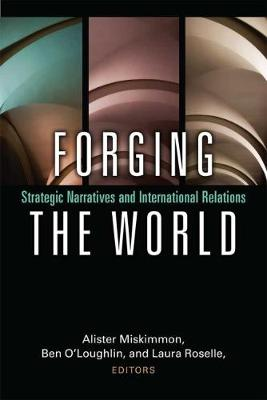 Forging the World by Alister Miskimmon