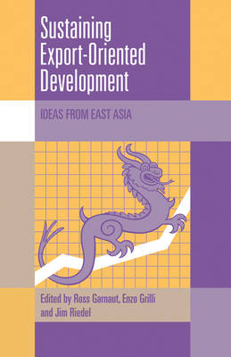 Sustaining Export-Oriented Development by James Riedel