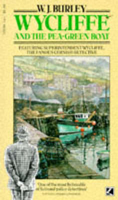Wycliffe and the Pea-green Boat by W. J. Burley