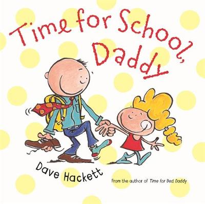 Time for School, Daddy book