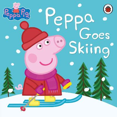 Peppa Pig: Peppa Goes Skiing book