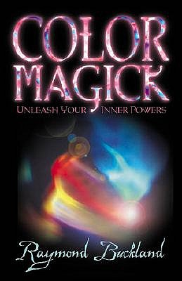 Color Magick by Raymond Buckland