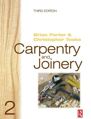 Carpentry and Joinery 2, 3rd ed by Brian Porter