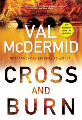 Cross and Burn by Val McDermid