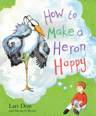 How to Make a Heron Happy book