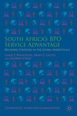 South Africa's BPO Service Advantage by Leslie P. Willcocks