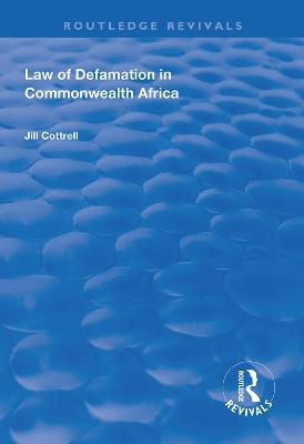 Law of Defamation in Commonwealth Africa by Jill Cottrell