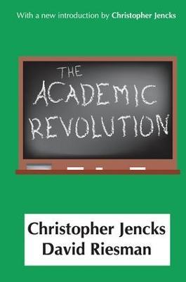 Academic Revolution by Christopher Jencks