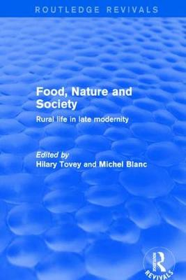 Revival: Food, Nature and Society (2001): Rural Life in Late Modernity by Michel Blanc
