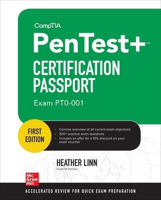 CompTIA PenTest+ Certification Passport (Exam PT0-001) by Heather Linn