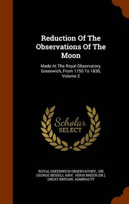 Reduction of the Observations of the Moon by Royal Greenwich Observatory