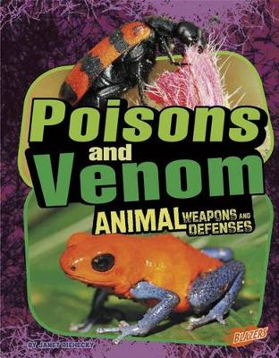 Poisons and Venom by Janet Riehecky