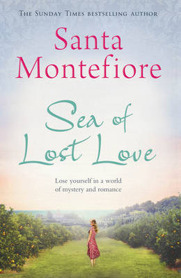 Sea of Lost Love by Santa Montefiore