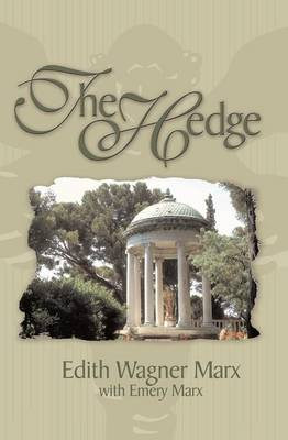 The Hedge by Edith Wagner Marx
