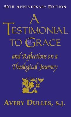 Testimonial to Grace by Avery Dulles