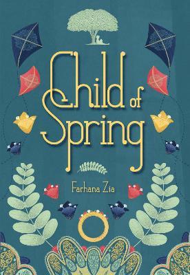 Child of Spring by Farhana Zia
