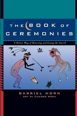 Book of Ceremonies by Gabriel Horn