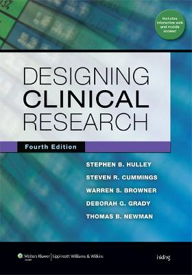 Designing Clinical Research by Stephen B. Hulley