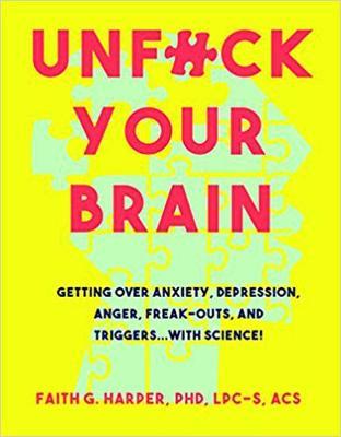 Unfuck Your Brain book