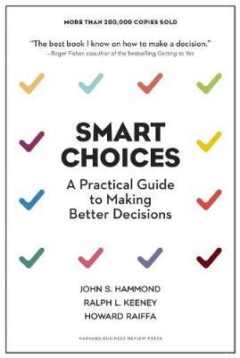 Smart Choices by Howard Raiffa