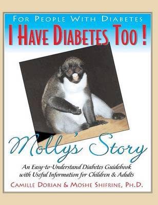 I Have Diabetes Too! by Camille R Dorian