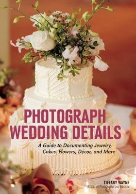 Photograph Wedding Details by Tiffany Wayne