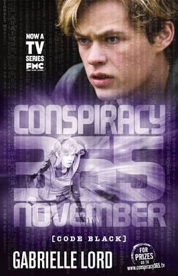 Conspiracy 365 Code Black: #11 November by Gabrielle Lord