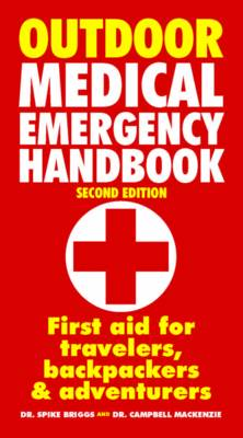 Outdoor Medical Emergency Handbook by Spike Briggs