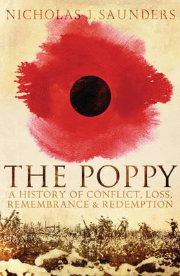 The Poppy by Nicholas J. Saunders