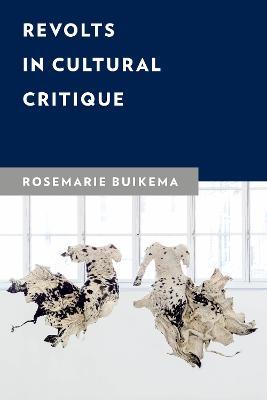 Revolts in Cultural Critique book