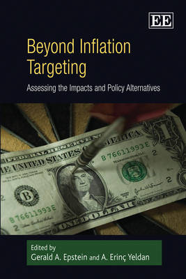 Beyond Inflation Targeting by Gerald A. Epstein