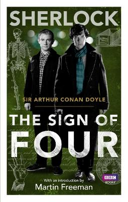 The Sherlock: Sign of Four by Arthur Conan Doyle