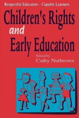 Respectful Educators - Capable Learners by Cathy Nutbrown