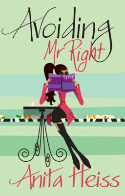 Avoiding Mr Right by Anita Heiss