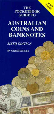 Pocket Guide to Australian Coins & Banknotes by Greg McDonald